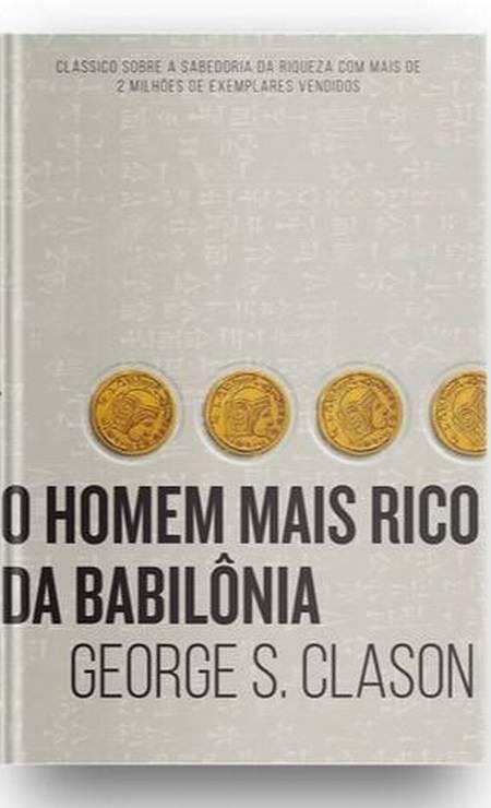 O homem mais rico da Babilônia Foto: Reprodução