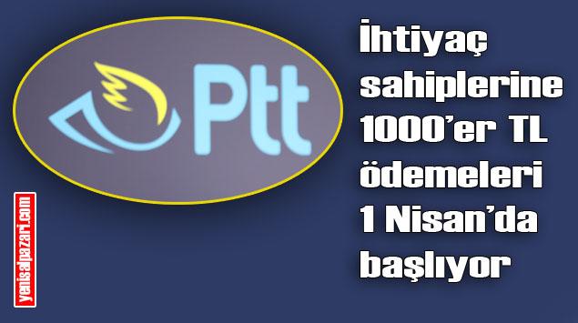 PTT Ödemeleri 1-5 Nisan Tarihleri Arasında Yapacak