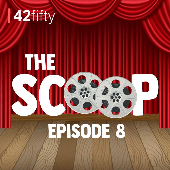 The Scoop Logo. Text: The Scoop, Episode 8