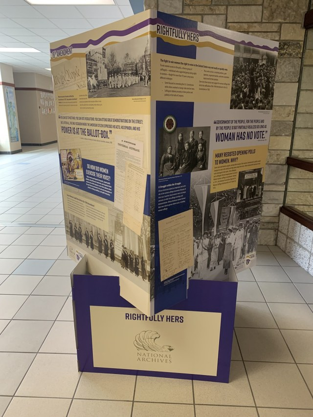 "A photo of the ""Rightfully Hers"" pop up exhibit on display in the Social Studies Hallway"