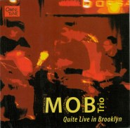 MOB Trio Quite-live-in-Brooklyn