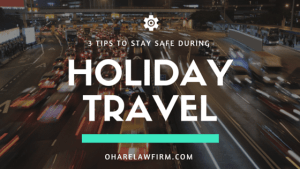 3 Tips to Stay Safe During Holiday Travel