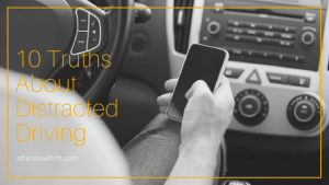 10 Truths About Distracted Driving from Your Distracted Driving Lawyer in Dallas – Ft. Worth