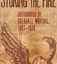 Kirby Brown, English. Stoking the Fire: Nationhood in Cherokee Writing, 1907-1970. University of Oklahoma Press, 2018. 2015-16 OHC Faculty Research Fellow.