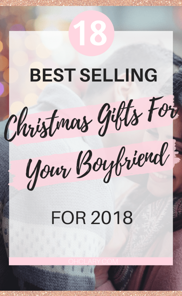What To Get Your Boyfriend For Christmas In 2019 Best Selling Christmas Gifts For Him