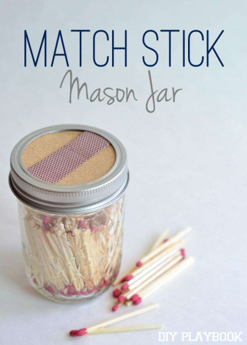 Match Stick Mason Jar - Incredibly Clever Mason Jar Organization Ideas. Organize your entire home using mason jars. #masonjars #masonjar #masonjarorganization #organization #diyhomedecorideas #masonjarcrafts