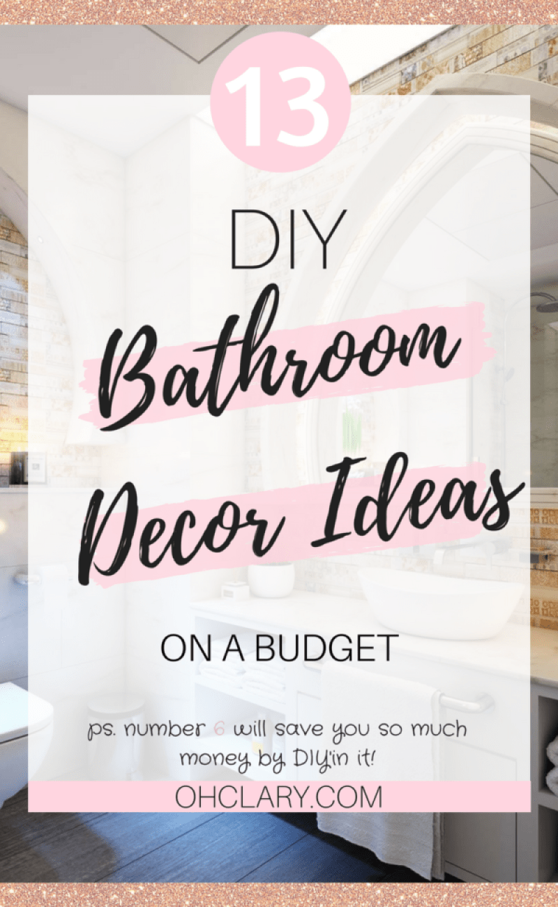 Are you sick of your plain and old looking Bathroom? Update the look of your bathroom with these 13 DIY Bathroom Ideas on a Budget! These simple DIY bathroom ideas on a budget only take a couple of hours to do but will save you so much money! These budget bathroom projects will make your bathroom go from boring to elegant! DIY Bathroom Ideas | DIY Bathroom Ideas Decor | DIY Bathroom Ideas Renovation