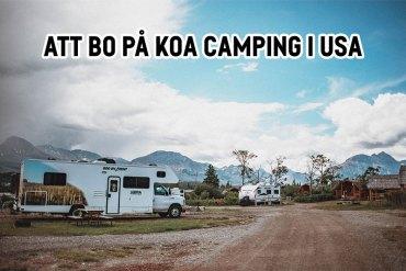 Att bo på Kampgrounds of America (KOA) i USA