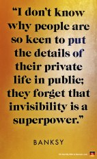 37-banksy-exhibit-amsterdam-quote-invisibility-superpower