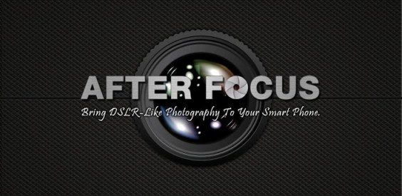 After Focus: Best Android Photography Apps Collection