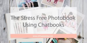The Stress Free Photobook Using Chatbooks