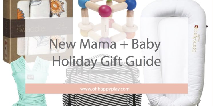 New Mama + Baby Holiday Gift Guide