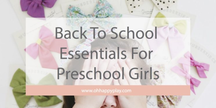 My Back To School Essentials For Preschool Girls