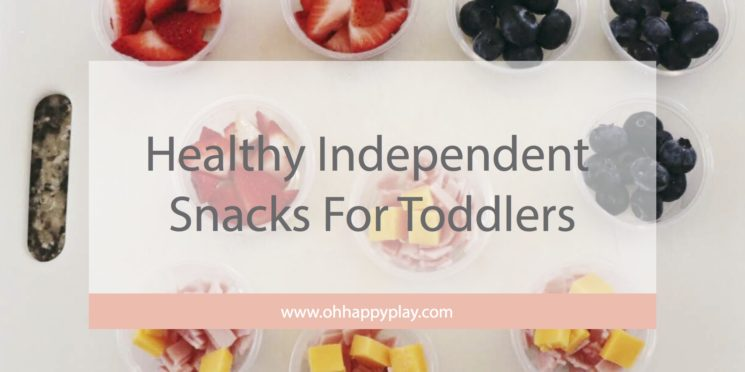 healthy toddler snacks, healthy snacks for kids, independent snack ideas for kids, snacks, healthy, Montessori food options, Montessori at home, snack time ideas