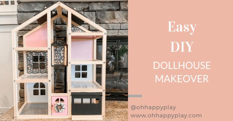 easy DIY dollhouse makeover, dollhouse hack, Ikea hack, modern dollhouse, dollhouse for toddlers