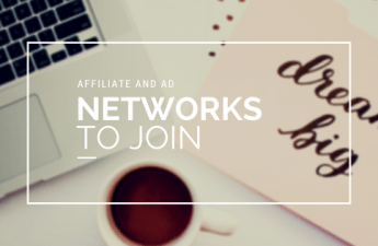 affiliate and ad networks to join as a new blogger