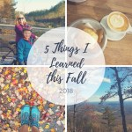 5 Things I Learned This Fall