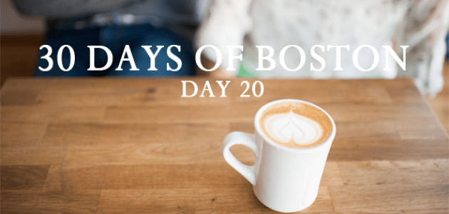 30 DAYS OF BOSTON | DAY TWENTY