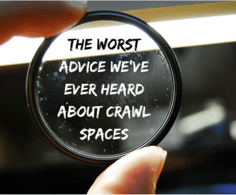 The Worst Advice We've Ever Heard About Crawl Spaces