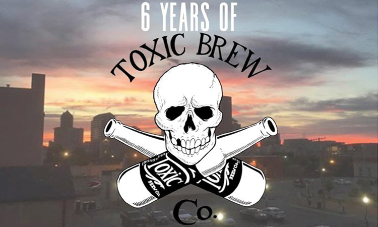 6 Years of Toxic Brew Co.