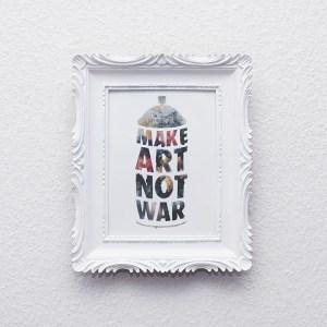 cadre relooké make art not war