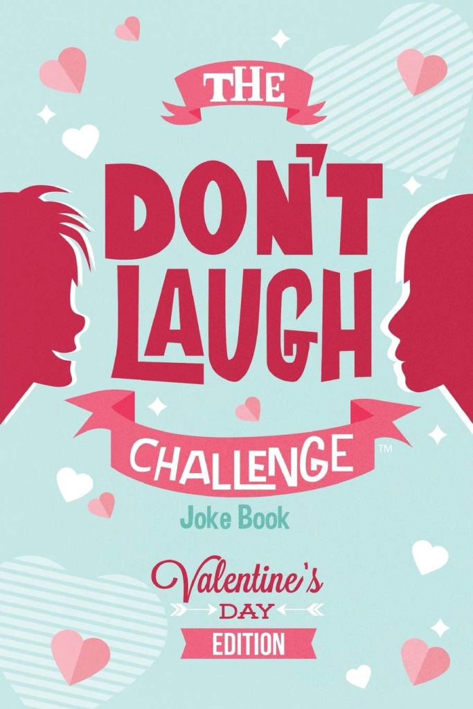 Dont laugh Valentines gift ideas for kids
