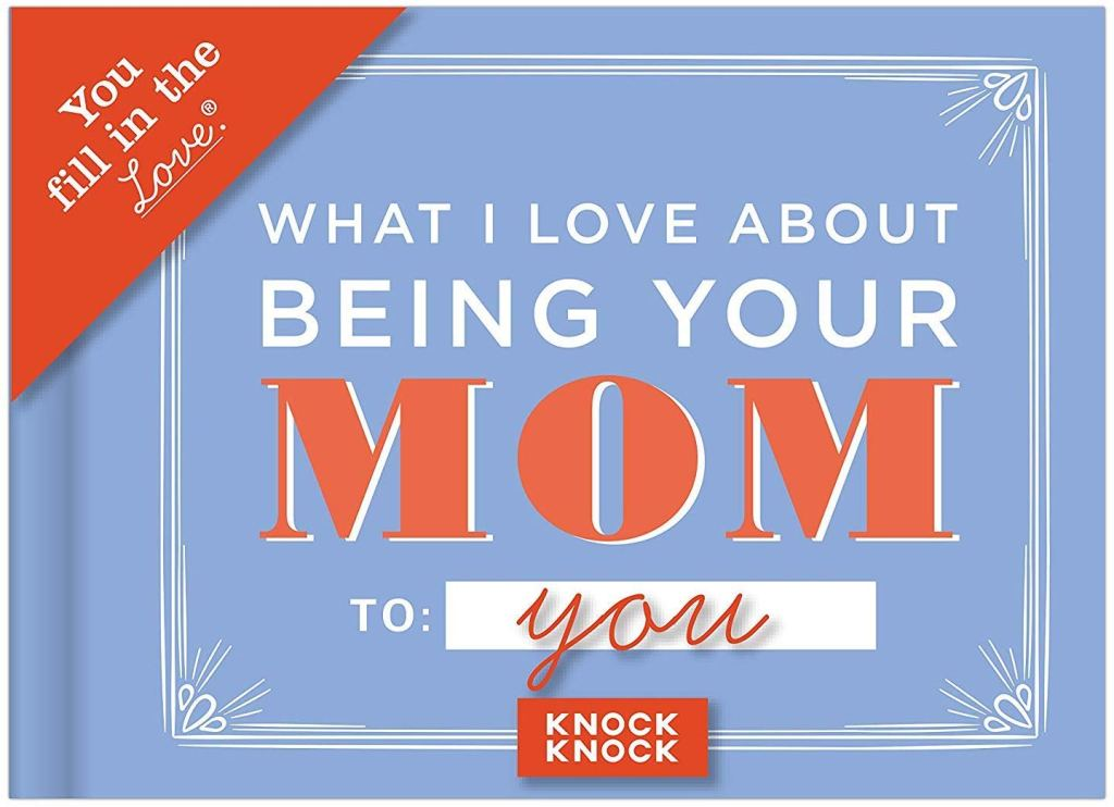 I love being your mom valentines gift