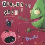 French expression: Chacun Ses Goûts