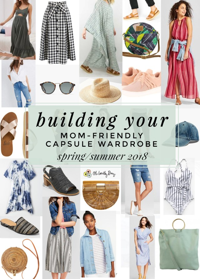 Building a mom-friendly capsule wardrobe for Spring + Summer 2018