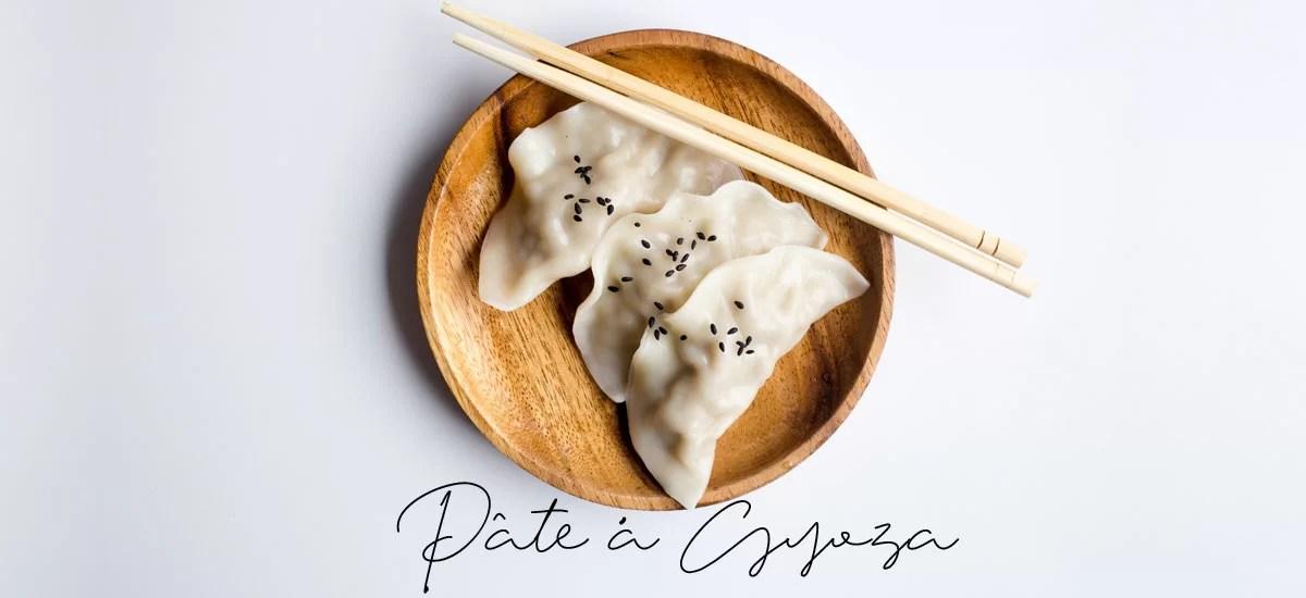 Pâte à gyoza / Raviolis japonais