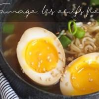 Ajitsuke Tamago, les œufs pour ramen