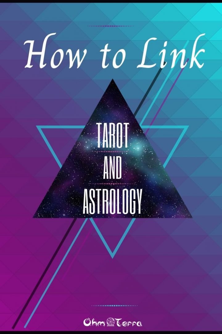 How to Combine Tarot and Astrology
