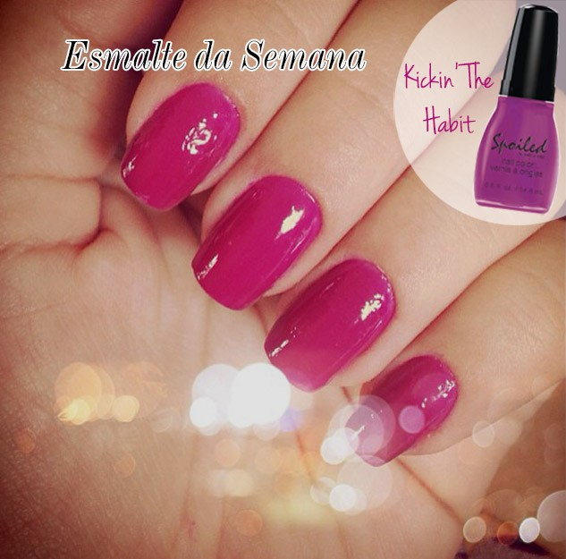 esmalte da semana spoiled kickin the habit blog de moda