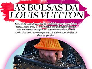 O que rolou no desfile e as bolsas mara da Louis Vuitton.