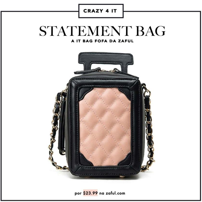 Desejo do Dia statement vag it bag Zaful Onde comprar bolsa barata matelassê Oh My Closet Achados