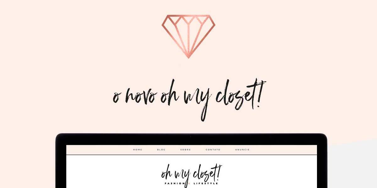 O novo template minimalista do Oh My Closet, blog de moda e lifestyle por Mônica Araújo.