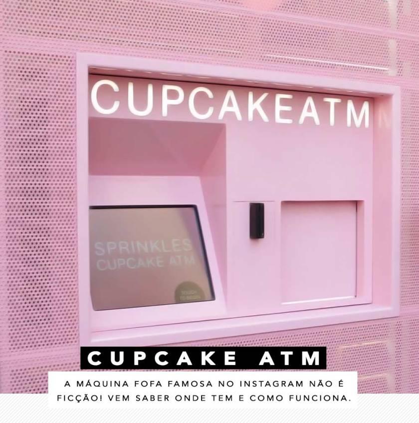 Sprinkles Cupcake ATM o que é.