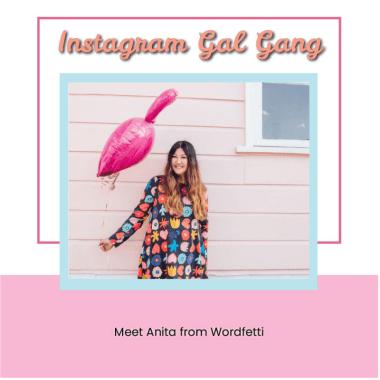 Instagram Gal Gang - Wordfetti Copywriter