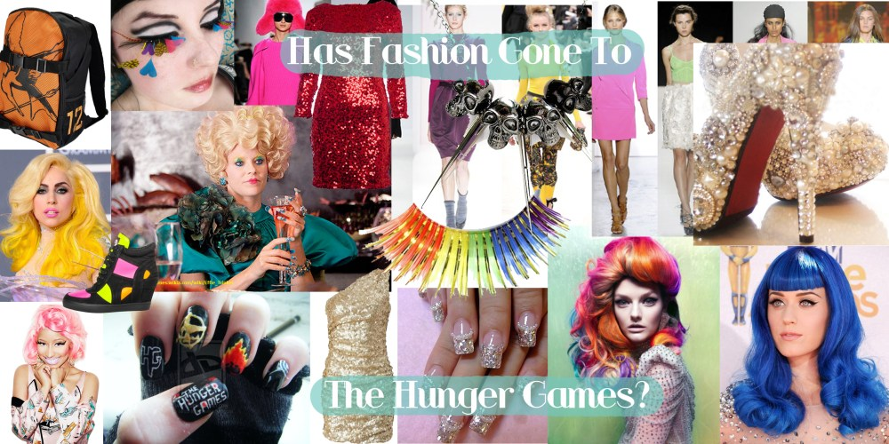 Has Fashion Gone To The Hunger Games? (1/2)