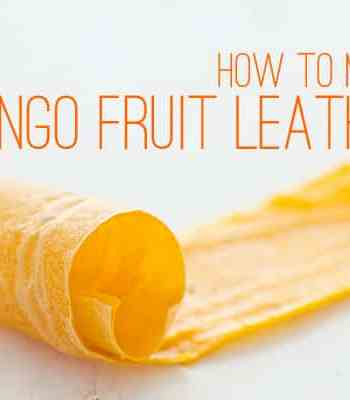 How to Make Mango Fruit Leather