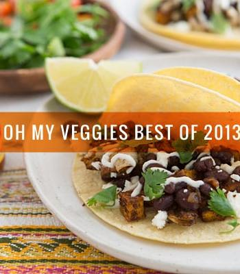 Oh My Veggies Best of 2013
