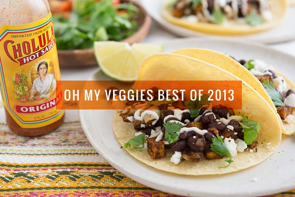Oh My Veggies Best of 2013