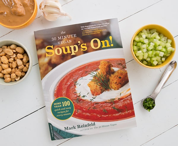 The 30 Minute Vegan: Soup's On!