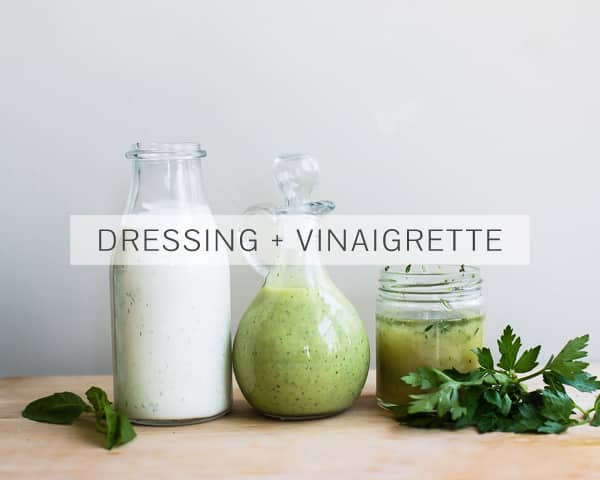 Dressing & Vinaigrette