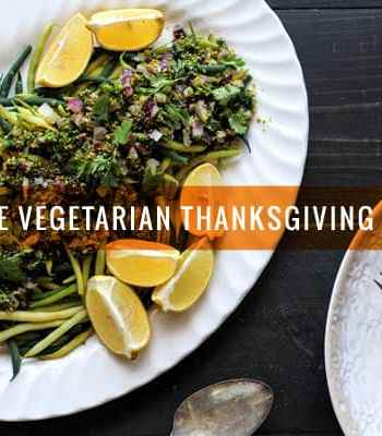 Our Favorite Vegetarian Thanksgiving Recipes