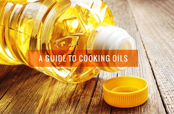 A Guide to Cooking Oils