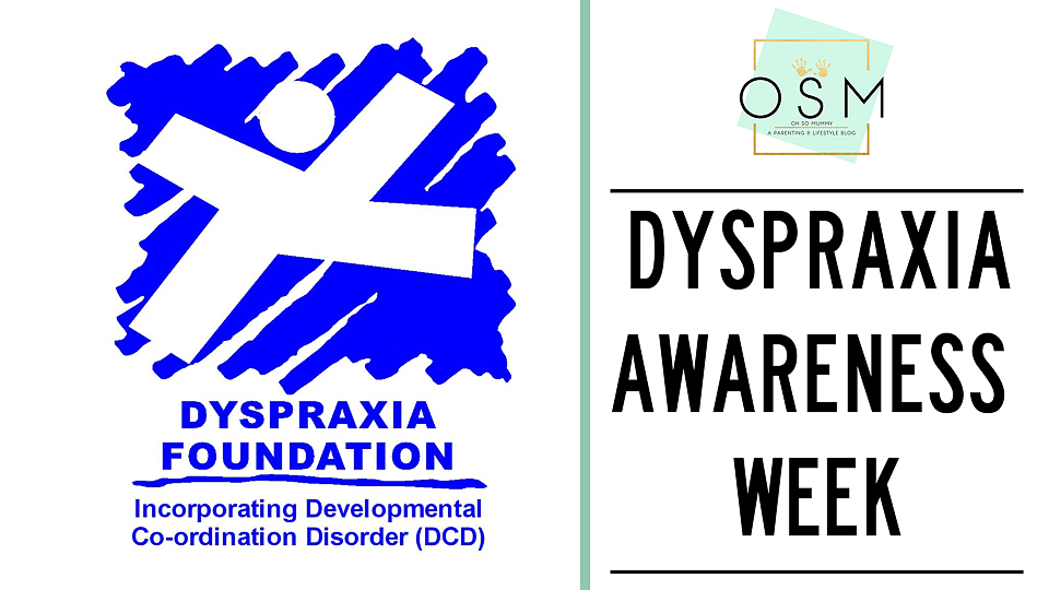Dyspraxia Awareness Week (7 – 13th October)