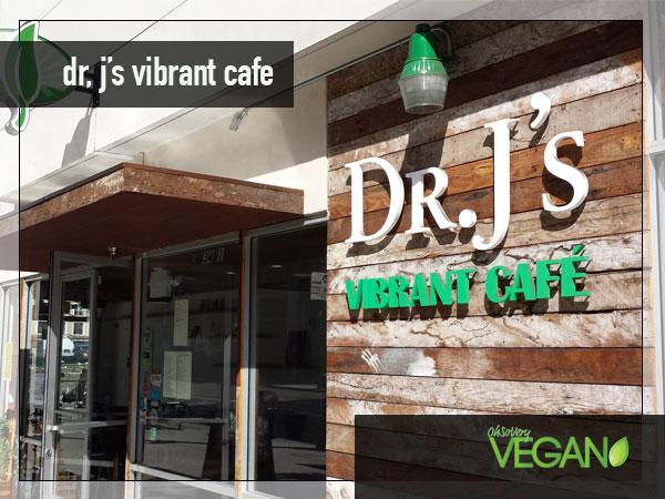 Dr. J's Vibrant Cafe LA