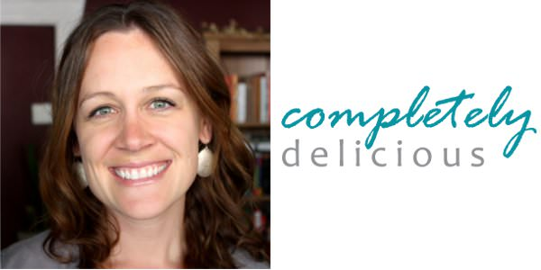 Annalise of CompletelyDelicious.com