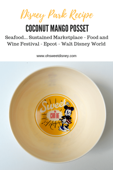 Disney Park Recipe:  Coconut Mango Posset